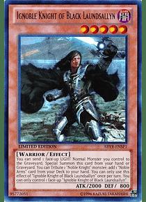 Ignoble Knight of Black Laundsallyn - ABYR-ENSP1 - Ultra Rare