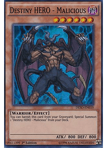 Destiny HERO - Malicious - DESO-EN010 - Super Rare