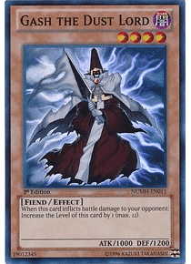 Gash the Dust Lord - NUMH-EN015 - Super Rare