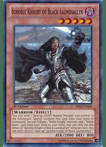 Ignoble Knight of Black Laundsallyn - ABYR-EN000 - Super Rare