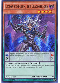 Lector Pendulum, the Dracoverlord - PEVO-EN060 - Super Rare