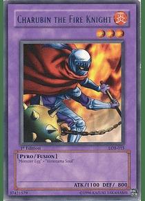 Charubin the Fire Knight - LOB-015 - Rare (español)
