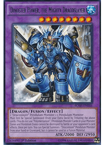 Dinoster Power, the Mighty Dracoslayer - BOSH-EN046 - Rare