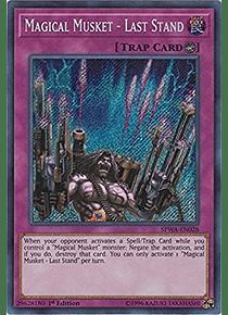 Magical Musket - Last Stand - SPWA-EN028 - Secret Rare