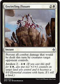 Encircling Fissure - BFZ
