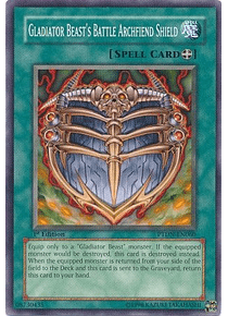 Gladiator Beast's Battle Archfiend Shield - PTDN-EN060 - Common