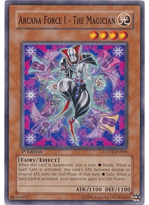 Arcana Force I - The Magician - LODT-EN009 - Common