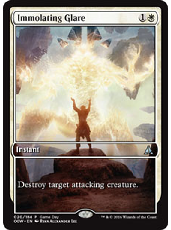 Immolating Glare (Oath of the Gatewatch Game Day) (Full-Art)