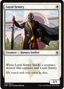 Loyal Sentry - A25