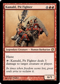Kamahl, Pit Fighter - HVM