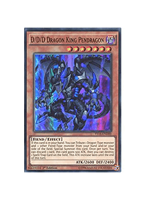 D/D/D Dragon King Pendragon - YS15-END00 - Ultra Rare