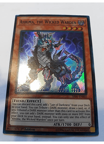 Ahrima, the Wicked Warden - SR06-EN002 - Super Rare