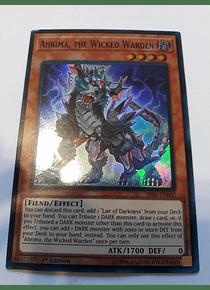 Ahrima, the Wicked Warden - SR06-EN002 - Super Rare