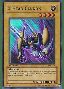 X-Head Cannon - MFC-004 - Super Rare
