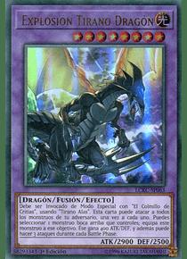 Tyrant Burst Dragon - LCKC-EN063 - Ultra Rare (español)