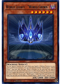 "World Legacy - ""World Crown"" - CYHO-EN011 - Rare"