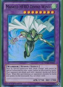 Masked Hero Divine Wind - SDHS-EN043 - Super Rare