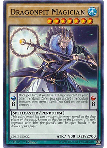 Dragonpit Magician - SDMP-EN002 - Common