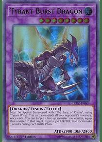 Tyrant Burst Dragon - LCKC-EN063 - Ultra Rare