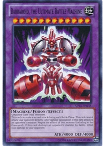 Barbaroid, the Ultimate Battle Machine - SP13-EN045 - Common