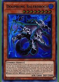 Doomking Balerdroch - SR07-EN001 - Ultra Rare