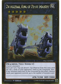 Digvorzhak, King of Heavy Industry - PGL3-EN064 - Gold Rare