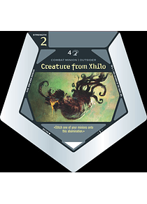Creature from Xhilo - C