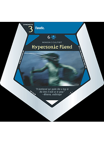 Hypersonic Fiend - C