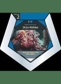 Skin Melder - U