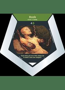 Hush - C