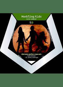 Meddling Kids - R