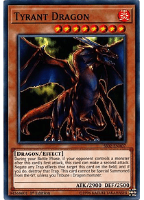 Tyrant Dragon - SS02-ENA07 - Common