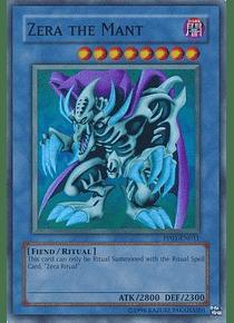 Zera the Mant - PP01-EN011 - Super Rare