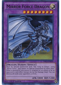 Mirror Force Dragon - DRL3-EN059 - Ultra Rare