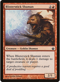 Blisterstick Shaman - MBS - C
