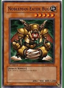Nobleman-Eater Bug - SOD-EN030 - Common