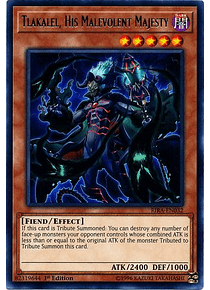Tlakalel, His Malevolent Majesty - RIRA-EN032 - Rare