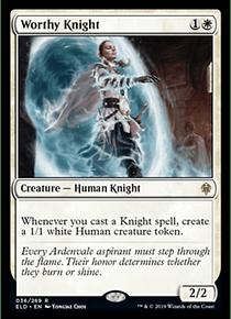 Worthy Knight - ELD - R