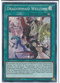 Dragonmaid Welcome - MYFI-EN024 - Secret Rare
