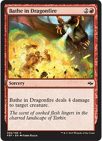 Bathe in Dragonfire - FRF - C