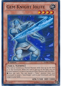 Gem-Knight Iolite - HA06-EN032 - Super Rare