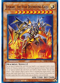 Jizukiru, the Star Destroying Kaiju - SR10-EN014 - Common