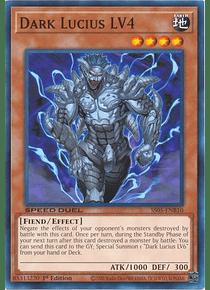 Dark Lucius LV4 - SS05-ENB10 - Common