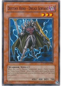 Destiny Hero - Dread Servant - LODT-EN004 - Common