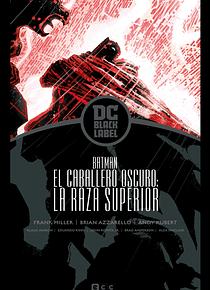 Caballero Oscuro III: La raza superior – Edición DC Black Label