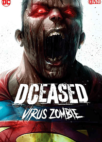 DCEASED: VIRUS ZOMBIE OVNIPRESS