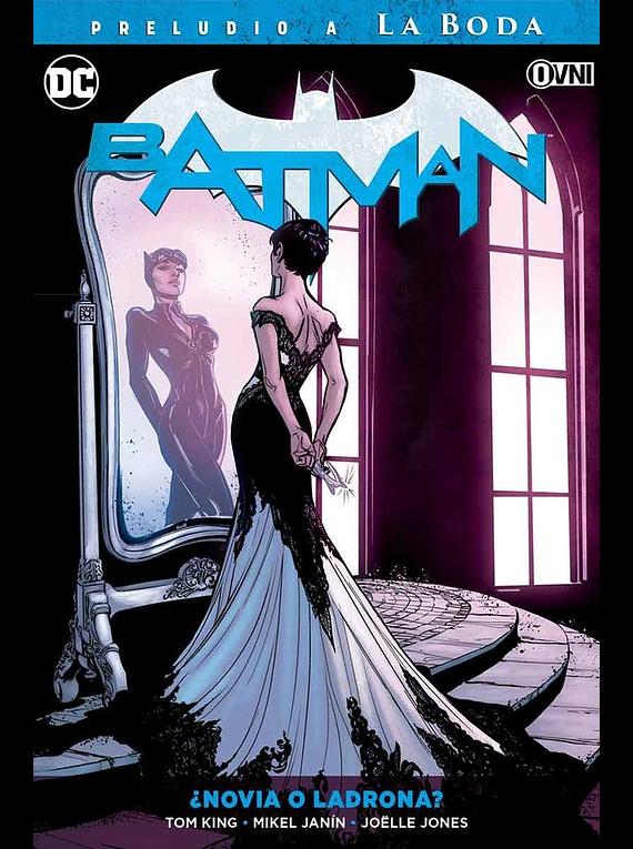 Batman Vol. 06: Novia o Ladrona OVNIPRESS