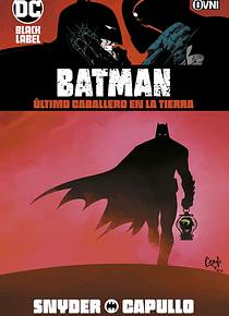 BLACK LABEL - BATMAN: Último caballero en la tierra OVNIPRESS