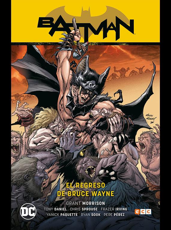 Batman: El regreso de Bruce Wayne (Batman Saga Batman y Robin parte 3)