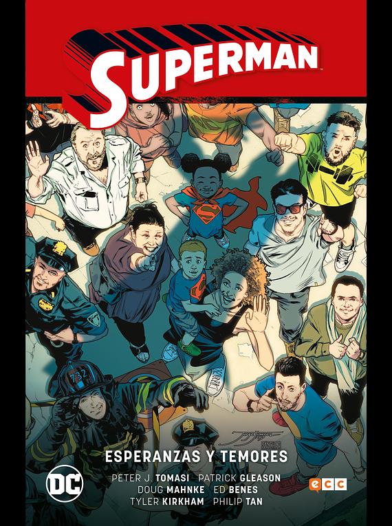 Superman vol. 06: Esperanzas y temores (Superman Saga Renacido parte 3)